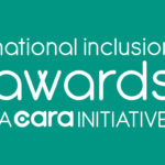 National Inclusion Awards a CARA Initiative…enter your school